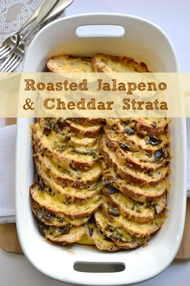 KITCHEN TESTED – Roasted Jalapeno & Cheddar Strata