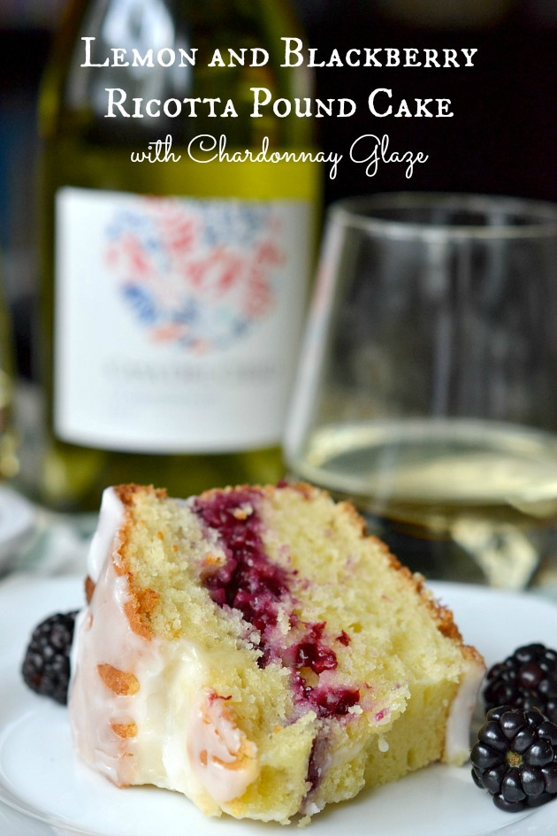 ... – Lemon and Blackberry Ricotta Pound Cake with Chardonnay Glaze