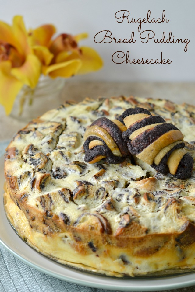 Rugelach Bread Pudding Cheesecake
